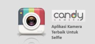 Candy Camera Aplikasi Kamera Terbaik Untuk Selfie