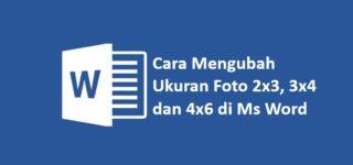 Cara Membuat Ukuran Foto 4×6 di Word