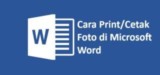 Cara Print Foto 2×3, 3×4, 4×6 di Microsoft Word