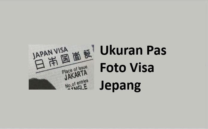 ukuran foto visa jepang