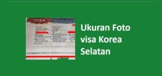 Ukuran Foto Visa Korea Selatan: Syarat & Warna Background