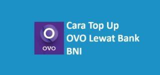 Cara Top Up OVO BNI di ATM, Mobile Banking, SMS Banking